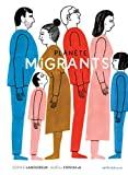 Planète migrants